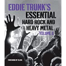 Eddie Trunk's Essential Hard Rock and Heavy Metal Volume II (English Edition)