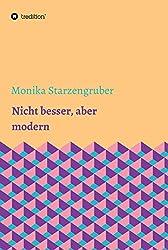 Nicht besser, aber modern: Kurzgeschichten
