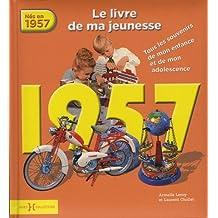 1957, Le livre de ma jeunesse
