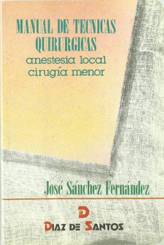 Manual de técnicas quirúrgicas