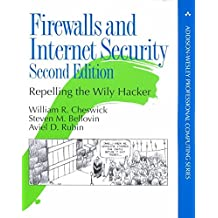 [(Firewalls and Internet Security : Repelling the Wily Hacker)] [By (author) William R. Cheswick ] published on (February, 2003)