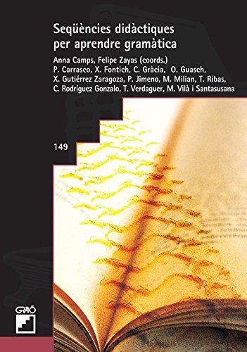 Seqüències Didàctiques Per Aprendre Gramàtica (GRAO - CATALA)