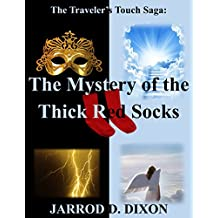 The Traveler's Touch: The Mystery of the Thick Red Socks (English Edition)