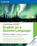 Practice tests for IGCSE English as a second language. Without answers. Per le Scuole superiori. Con espansione online: 1