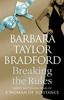 Breaking the Rules (Emma Harte Series Book 7) by [Bradford, Barbara Taylor]
