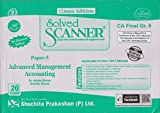 Shuchita Prakashan's Solved Scanner For CA Final Group II Paper 5 :Advanced Management Accounting November 2017 Exam