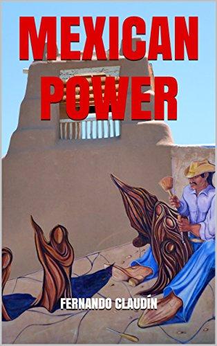 Mexican power por Fernando Claudín