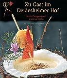 Zu Gast im Deidesheimer Hof. Stefan Neugebauers kreative Küche