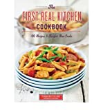 [ The First Real Kitchen Cookbook: Recipes & Tips for New Cooks Carle, Megan ( Author ) ] { Paperback } 2011