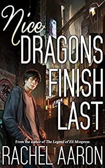 Nice Dragons Finish Last (Heartstrikers Book 1) (English Edition)