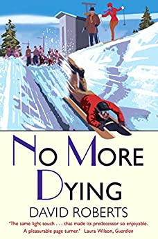 No More Dying (Lord Edward Corinth & Verity Browne Book 9) by [Roberts, David]