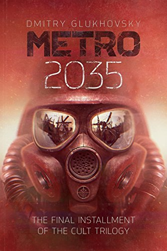 metro-2035-english-language-edition-the-finale-of-the-metro-2033-trilogy