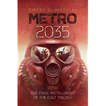 METRO 2035. English language edition.: The finale of the Metro 2033 trilogy.