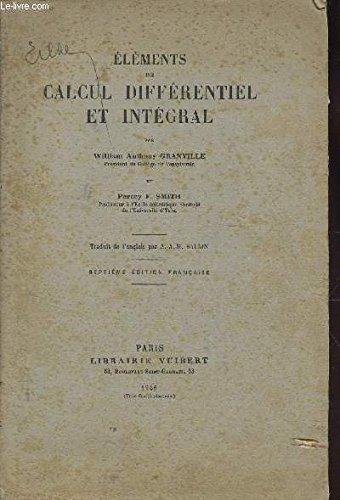 ELEMENTS DE CALCUL DIFFERENTIEL ET INTEGRAL / 7e EDITION FRANCAISE.