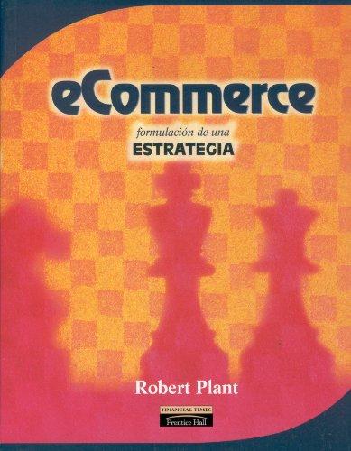 E-Commerce - Formulacion de Una Estrategia por Robert Plant