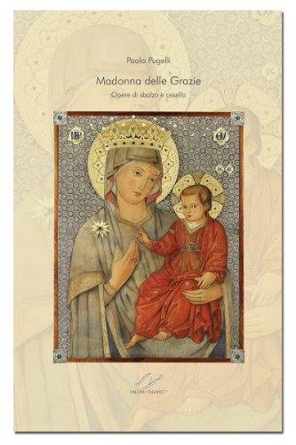 Madonna delle grazie. Opere di sbalzo e cesello por Paolo Pugelli