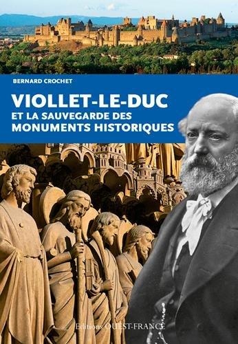 Viollet le Duc et la création des monuments historiques