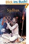 Saadhus: Holy Men of India