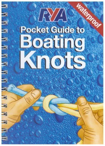 RYA Pocket Guide to Boating Knots (January 1, 1900) Spiral-bound