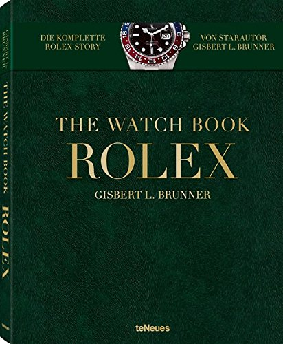 Rolex. The Watch Book par Gisbert L. Brunner