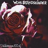Songtexte von The Wohlstandskinder - Delikatessen 500 SL