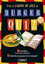 Burger quiz - Le cahier de jeux de Alain Chabat