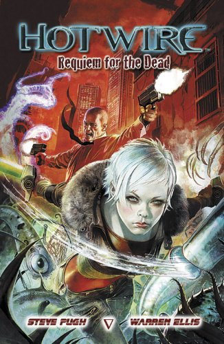 Hotwire: Requiem for the Dead (English Edition)