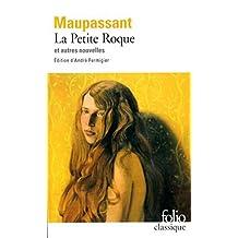 La Petite Roque et autres nouvelles by Guy de Maupassant (1987-05-14)