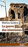 La guerre des islamismes (Folio actuel) (French Edition)