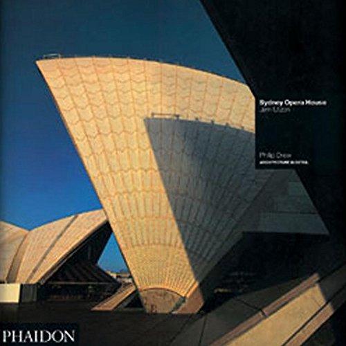 Sydney Opera House: Sydney, Australia, 1957-73 par Philip Drew