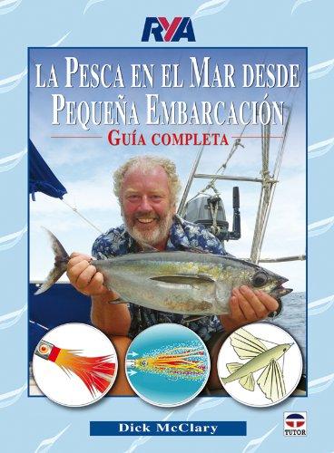 La Pesca En el Mar Desde Pequeña Embarcación por Dick McClary