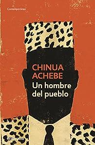 Un hombre del pueblo par Chinua Achebe