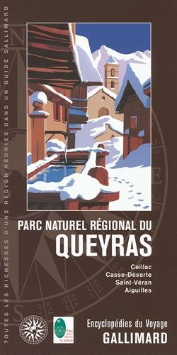 Parc naturel régional du Queyras: Ceillac, Casse-Déserte, Saint-Véran, Aiguilles