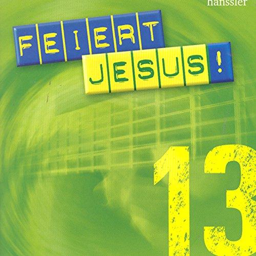 Feiert Jesus! 13
