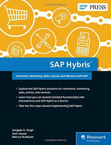 sap-hybris-commerce-marketing-sales-service-and-revenue-with-sap-sap-press-englisch