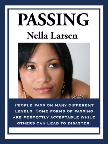 Passing (English Edition) por Nella Larsen
