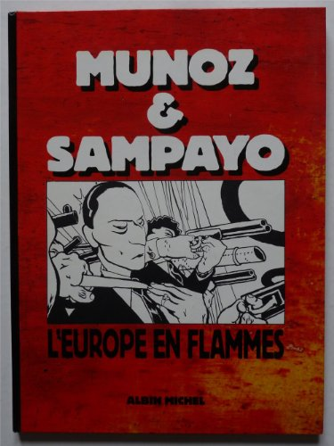 L'Europe en flammes, tome 1