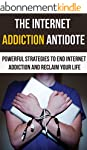 Internet Addiction: Powerful Strategi...