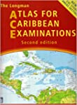 The Longman Atlas for Caribbean Exami...
