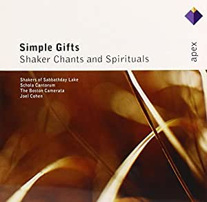 Simple Gifts: Shaker Chants & Spirituals