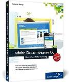 Adobe Dreamweaver CC: Der praktische Einstieg (Galileo Design)