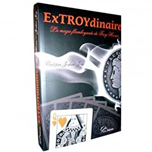 ExTROYdinaire