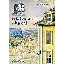 Die Brüder Grimm in Kassel