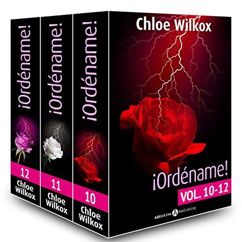 ¡Ordéname! – Vol. 10-12 por Chloe Wilkox