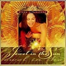 Jewel in the Sun by Diane Arkenstone (2002-09-17)