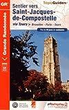 Sentier St-Jacques - Bruxelles-Paris-Tours GR655 2013: FFR.6551