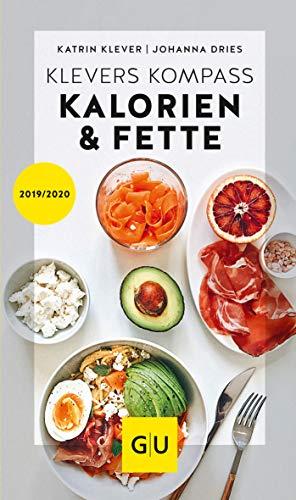 Klevers Kompass Kalorien & Fette 2019/20 (GU Kompass Gesundheit) -