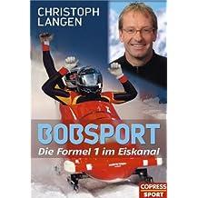 Bobsport: Die Formel 1 im Eiskanal