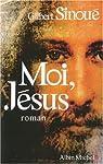 Moi, Jesus ) par Sinoue