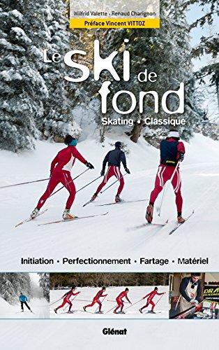 Le ski de fond : Skating, Classique por Renaud Charignon